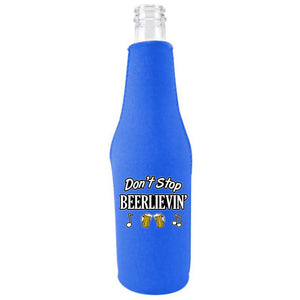 Don't Stop Beerlievin' Beer Bottle With Opener Coolie