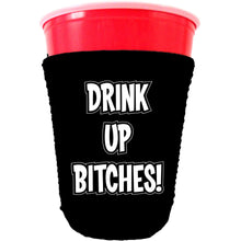 Load image into Gallery viewer, Drink up Bitches Party Cup Coolie