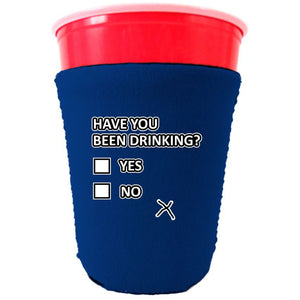 Have You Been Drinking? Party Cup Coolie