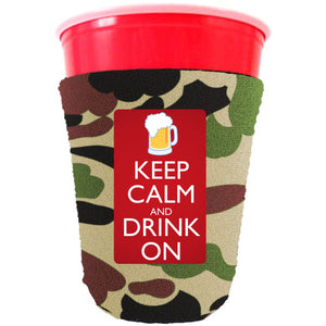 Keep Calm and Drink On Party Cup Coolie