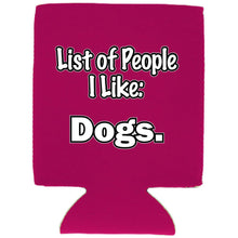Load image into Gallery viewer, List of People I Like Dogs Can Coolie