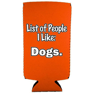 List of People I Like Dogs Slim Can Coolie