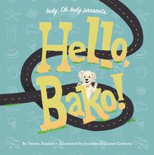 Load image into Gallery viewer, Indy, Oh Indy presents: Hello, Bako!