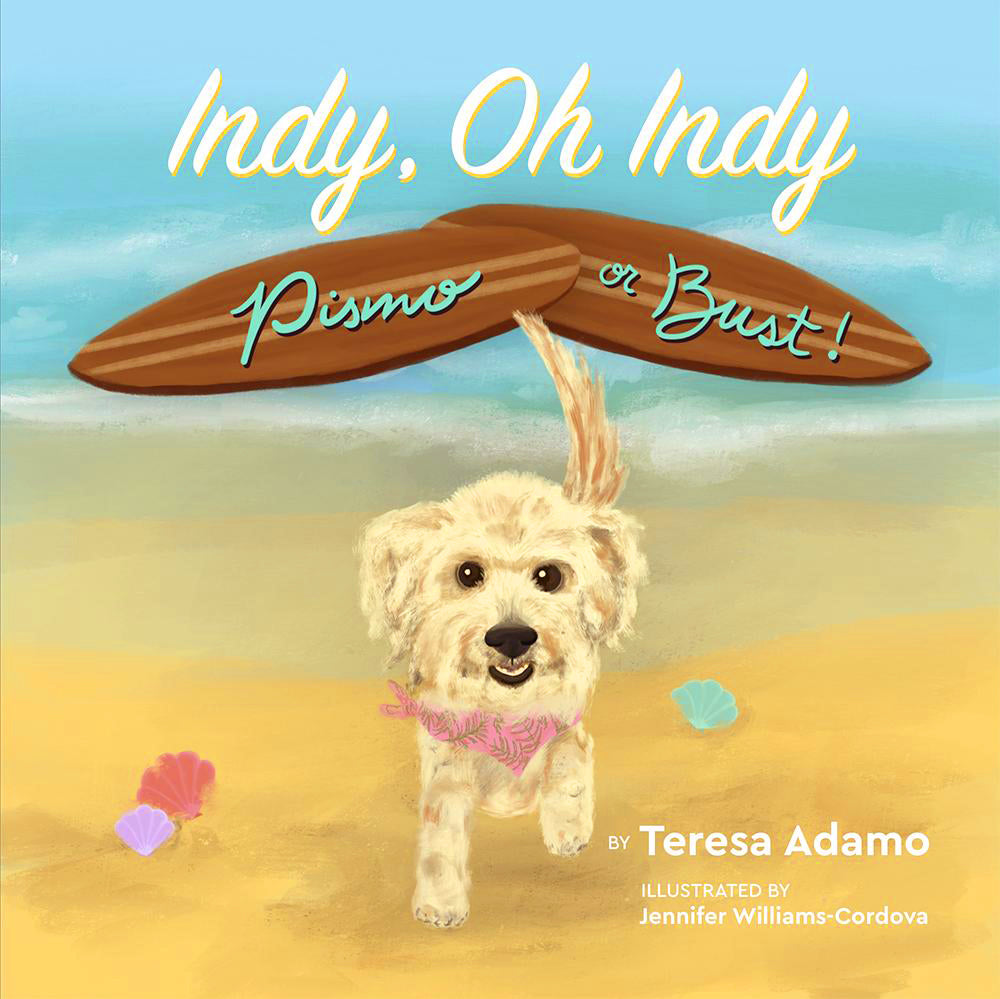 "The cover of ""Indy, Oh Indy: Pismo or Bust!"""