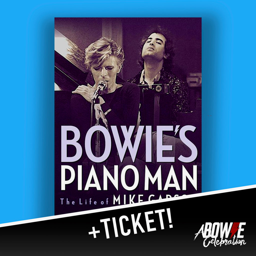 Bowie's Piano Man Book - Signed by Mike Garson + Ticket