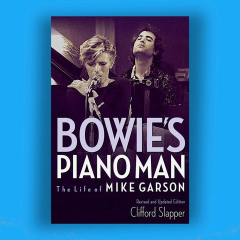 Bowie's Piano Man Book - Signed by Mike Garson