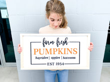 Load image into Gallery viewer, Farm Fresh Pumpkins Sign
