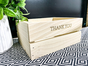 """Thank you"" Crate"