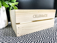 "Load image into Gallery viewer, ""Celebrate"" Crate"