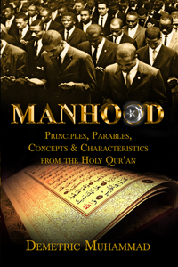 Manhood Principles From the Holy Quran