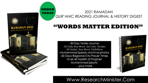 2021 Ramadan Qur'anic Reading Journal & History Digest