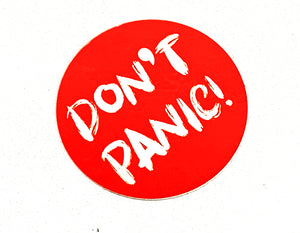 DON'T PANIC! - sticker