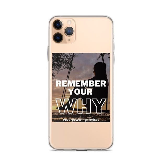 iPhone Case - Remember your Why