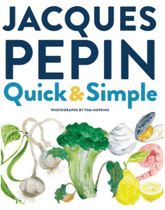 Jacques Pepin Quick & Simple
