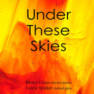 Under These Skies, Rienzi Crusz and Laurie Spieker