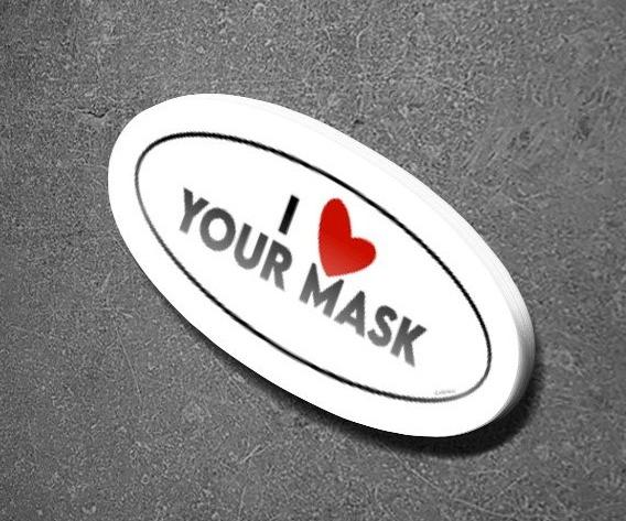 I Love Your Mask Sticker