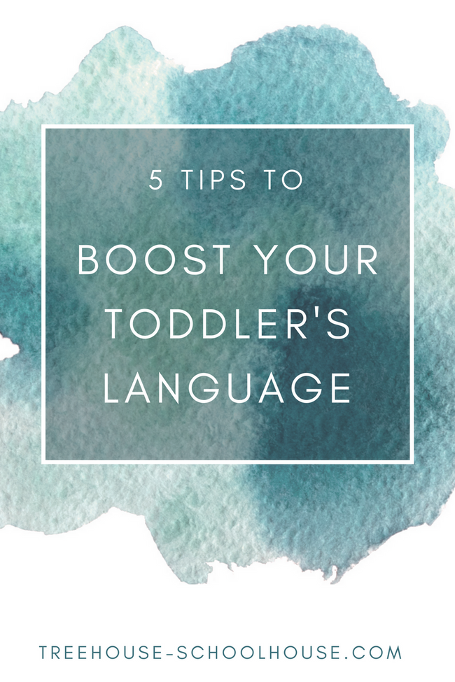 5 Tips to Boost Your Toddler's Language