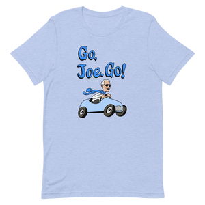 Go, Joe. Go! T-Shirt