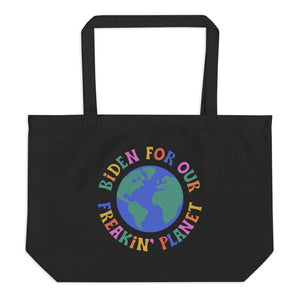 Biden For Our Freakin' Planet tote bag
