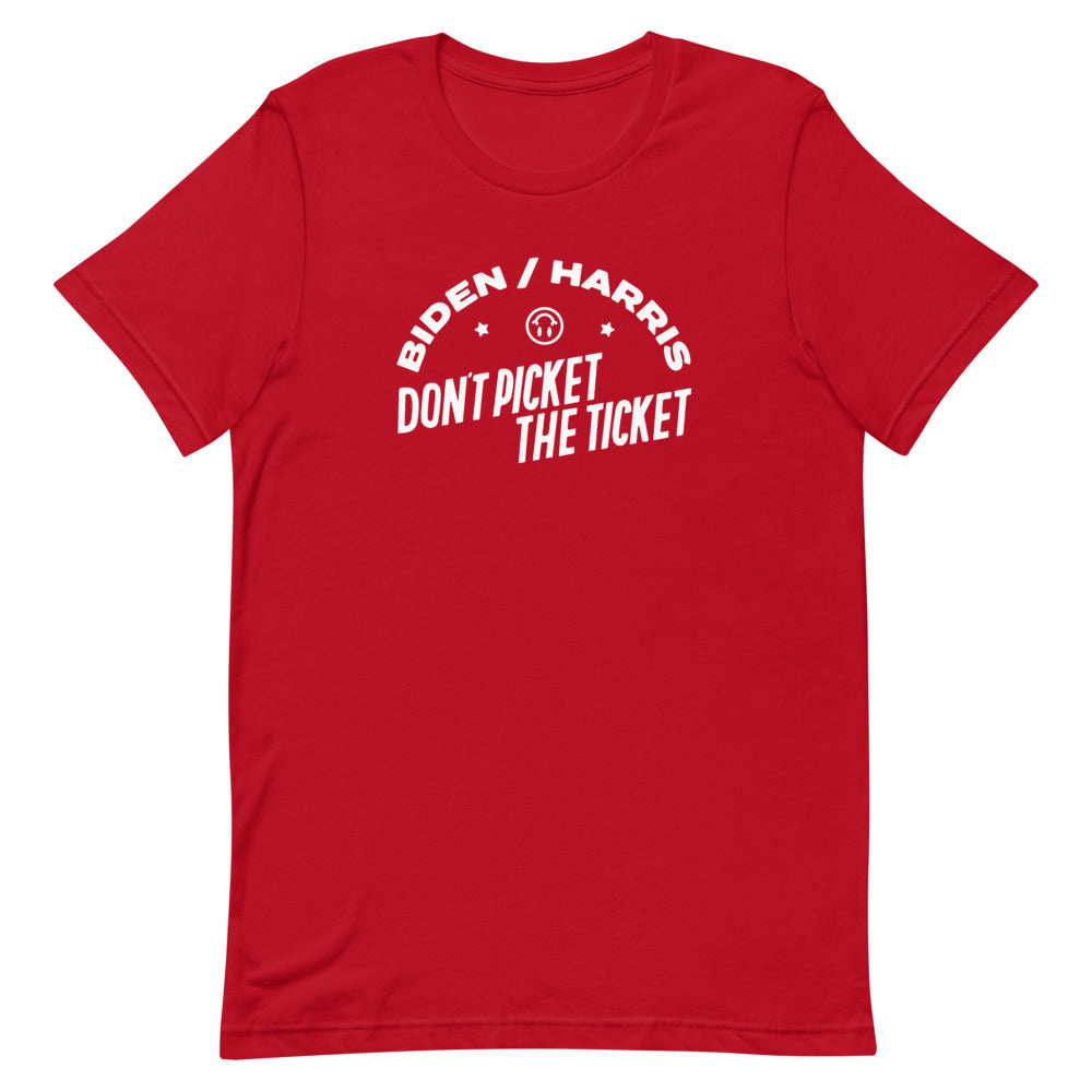 Don't Picket the Ticket (Dark Colors) T-Shirt