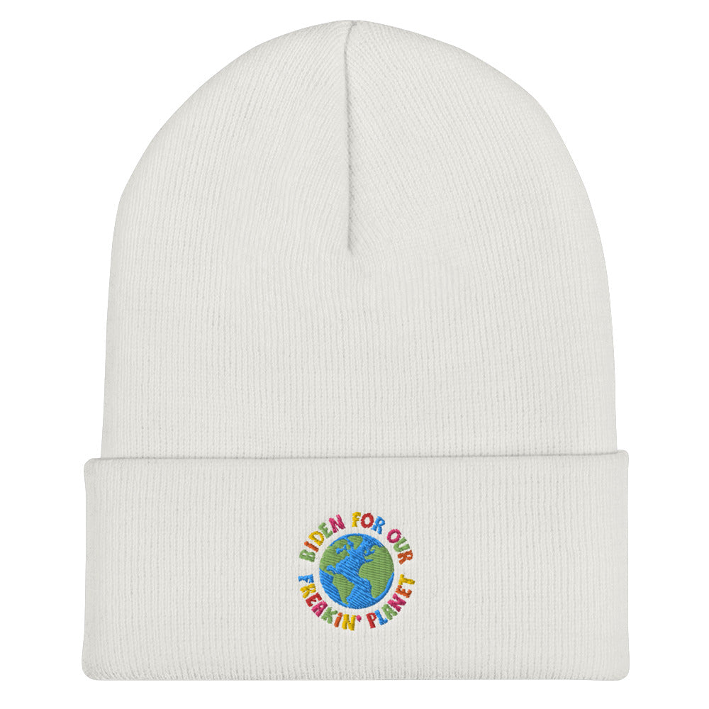 Biden for Our Freakin' Planet Beanie