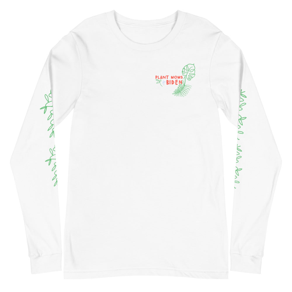 Plant Moms for Biden Long Sleeve Tee