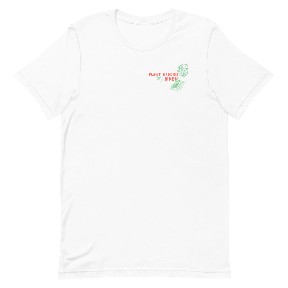 Plant Daddies for Biden T-Shirt
