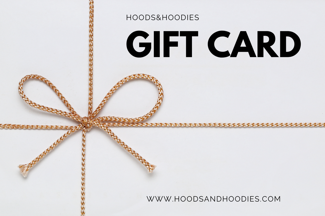 Hoods&Hoodies E-Gift Card