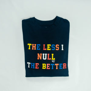 """The less I null the better"" crewneck - Navy"