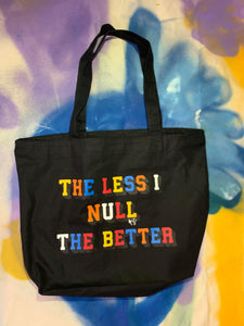 """The less I null the better"" Tote - Black"