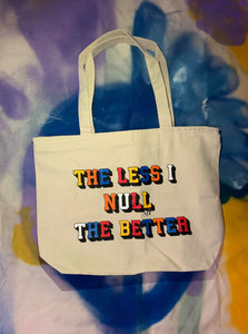 """The less I null the better"" Tote - Natural"