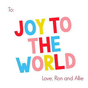Colorful Joy to the World Gift Tag - ink scribbler