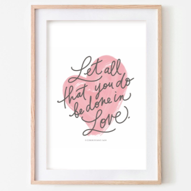 1 Corinthians 16:14 Downloadable Print