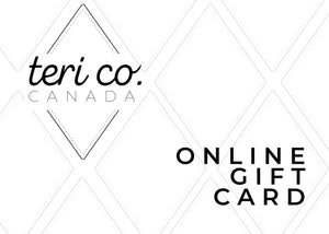 Teri Co. Online Gift Card
