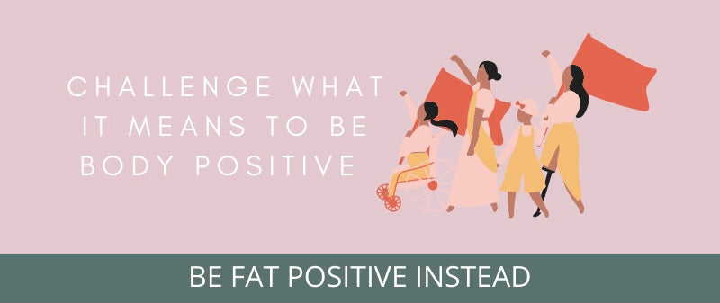 WHY STAY FAT DESIGN CO IS FAT POSITIVE - AND NOT BODY POSITIVE