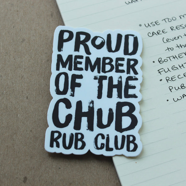 CHUB RUB CLUB - Sticker