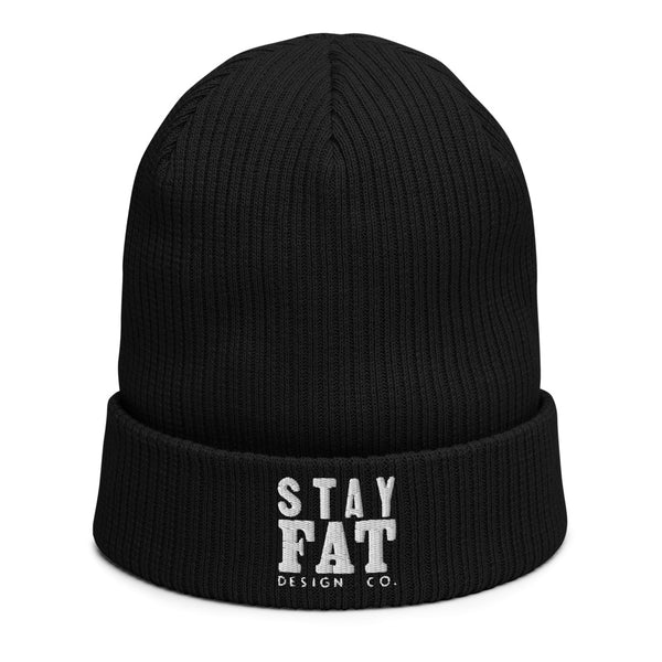 STAY FAT - Organic Ribbed Beanie