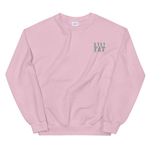STAY FAT - Sweatshirt / Pink with GREY Embroidery