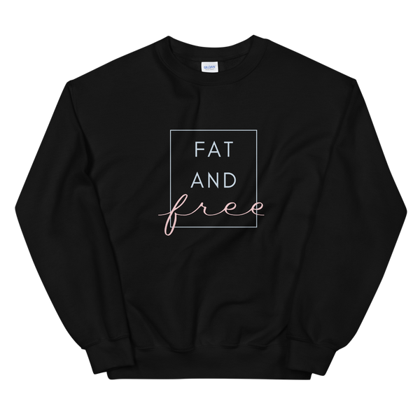 FAT AND FREE - Sweatshirt