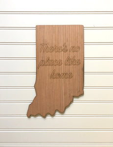 There's No Place Like Home Indiana Wooden Blank