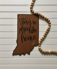 Load image into Gallery viewer, There's No Place Like Home Indiana Wooden Blank