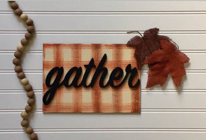 3D Gather Sign with Buffalo Check
