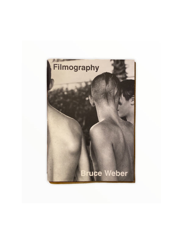 BRUCE WEBER PHOTO BOOK FILMOGRAPHY