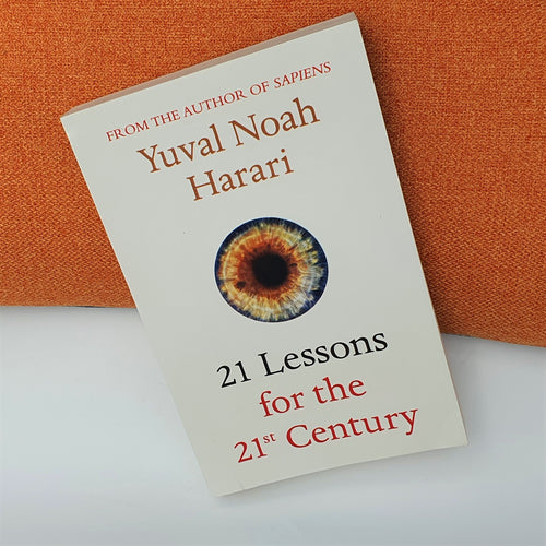 21 Lessons for the 21st Century by Yuval Noah Harari - mabrook.me