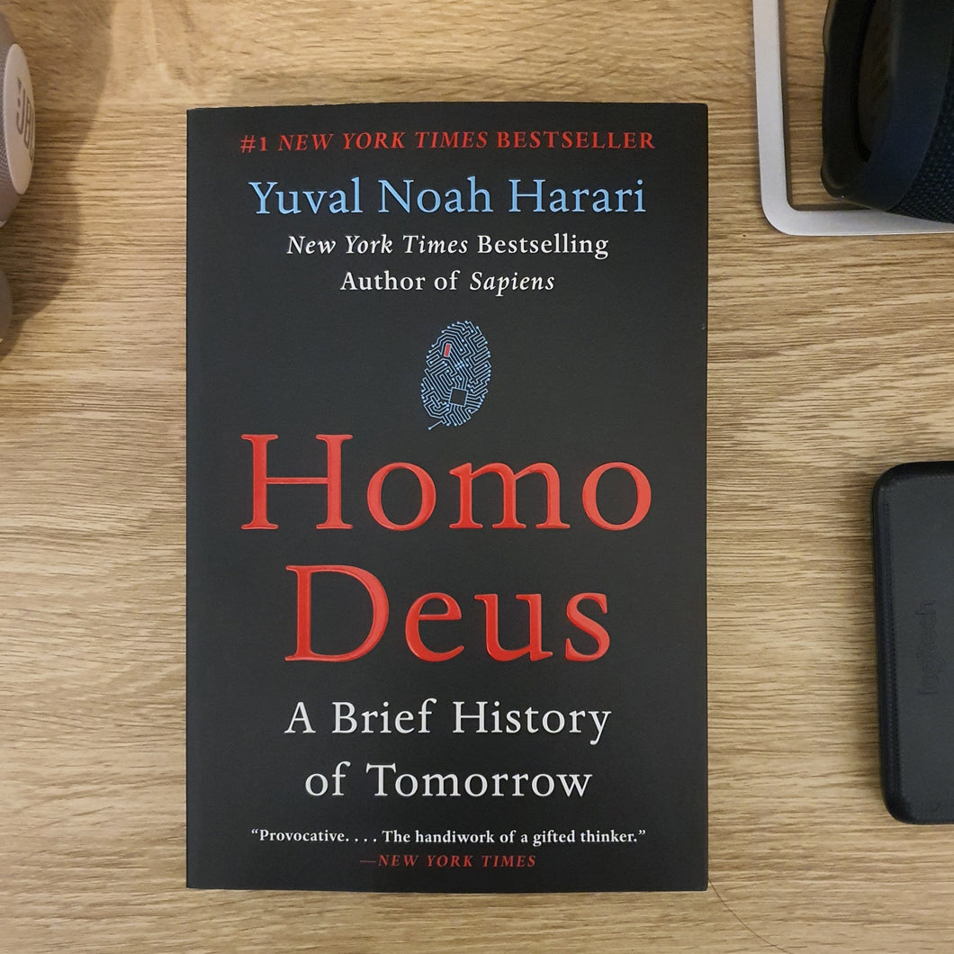 Homo Deus - A Brief History of Tomorrow by Yuval Noah Harari - mabrook.me