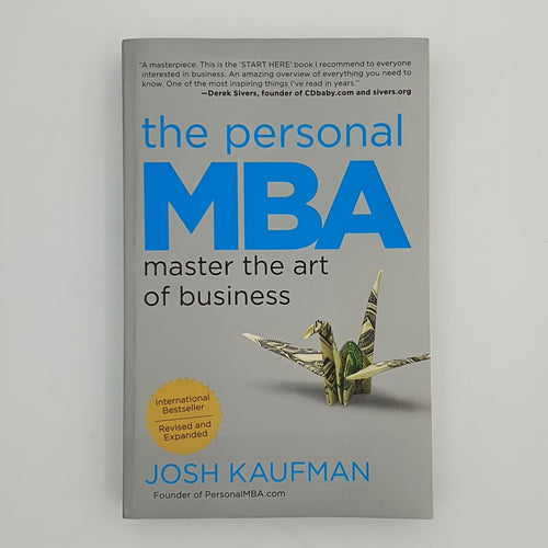 Book The Personal MBA (Revised and Expanded edition) by Josh Kaufman - mabrook.me