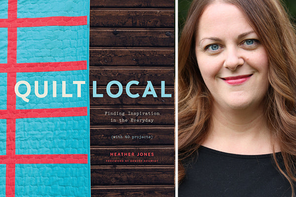 Heather Jones, author of Quilt Local