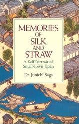 Memories of Silk and Straw by Dr. Junichi Saga