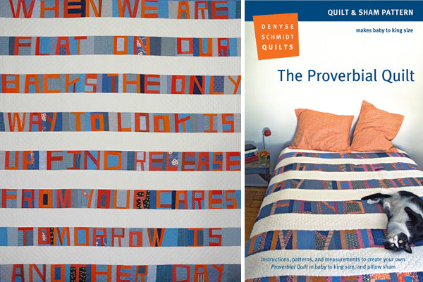 The Proverbial Quilt by Denyse Schmidt