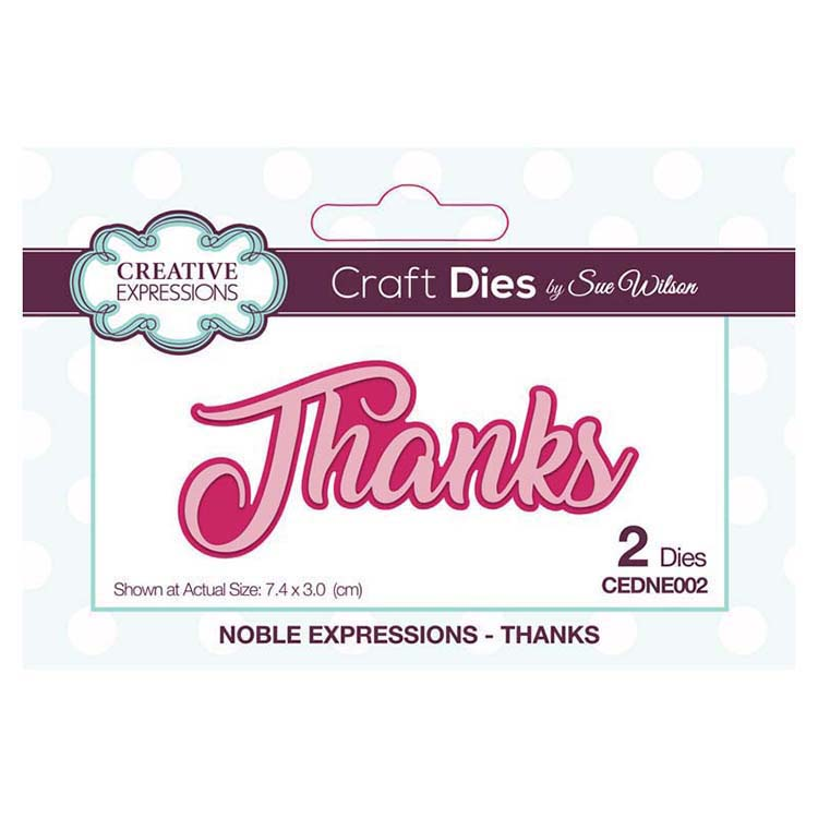 Dies by Sue Wilson Noble Expressions Collection Thanks